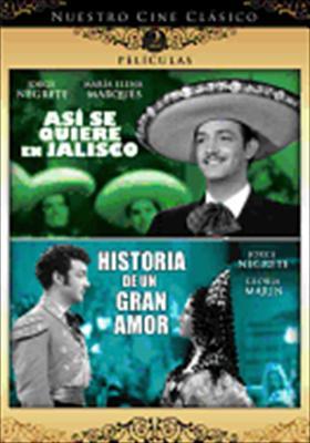 Asi Se Quiere En Jalisco / Historia de Un Gran Amor