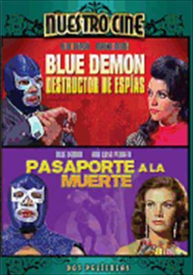 Blue Demon Destructor de Espias / En Pasaporte a la Muerte