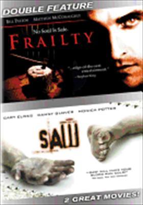 Frailty / Saw