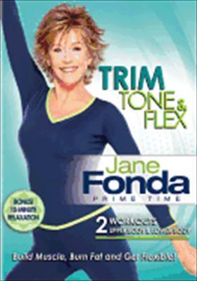 Jane Fonda Prime Time-Trim Tone & Flex