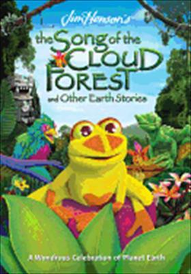 Jim Henson Presents: The Song of the Cloud Forest