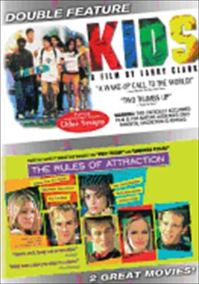 Kids / Rules of Attraction