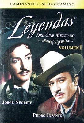 Leyendas del Cine Mexicano: Vol. 1