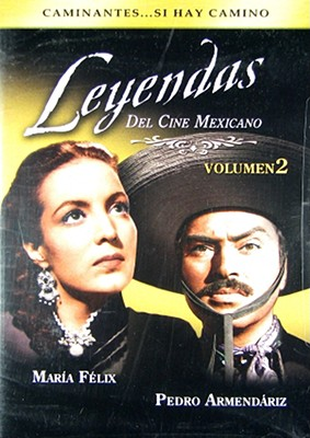 Leyendas del Cine Mexicano Volume 2