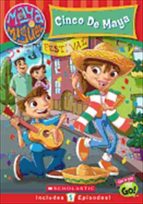 Maya & Miguel: Cinco de Maya