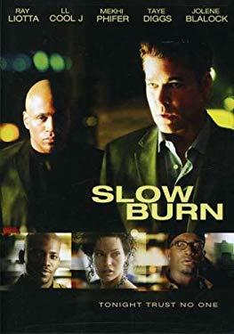 Slow Burn 0031398216711