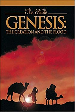 The Bible: Genesis: The Creation and the Flood