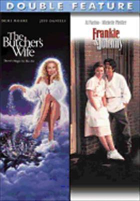 The Butcher's Wife / Frankie & Johnny