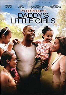 Tyler Perry's Daddy's Little Girls 0031398213994