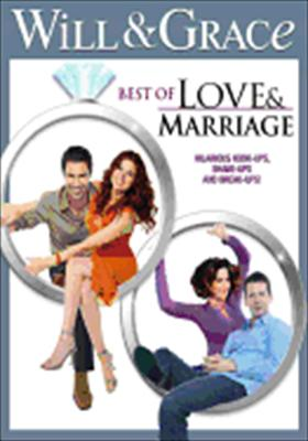Will & Grace: Best of Love & Marriage