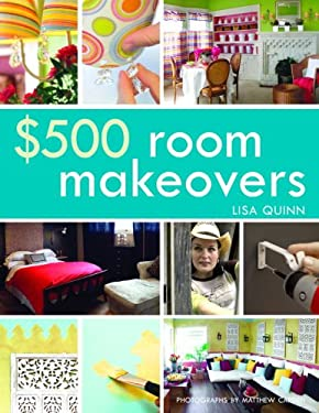 $500 Room Makeovers 9781400097791