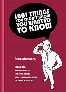 1,001 Things You Didn't Know You Wanted to Know 9781402763052