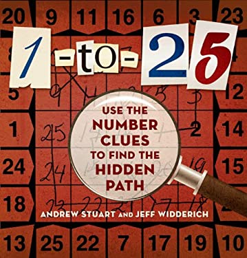 1-To-25: Use the Number Clues to Find the Hidden Path 9781402794537