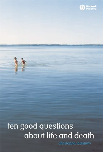 10 Good Questions about Life and Death 9781405126045