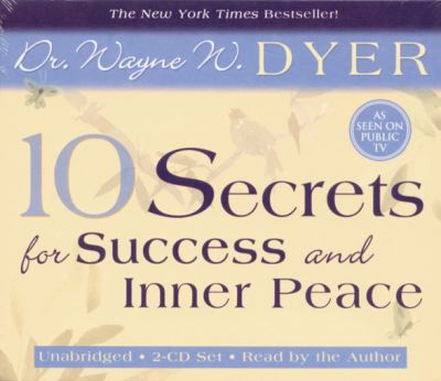 10 Secrets for Success and Inner Peace 9781401906511