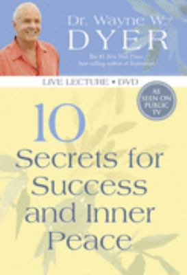 10 Secrets for Success and Inner Peace DVD