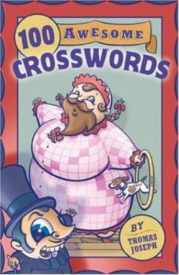 100 Awesome Crosswords: 9781402734007