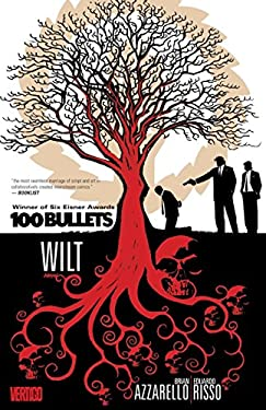 100 Bullets, Volume 13: Wilt 9781401222871