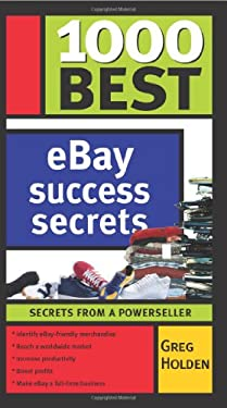1000 Best Ebay Success Secrets: Secrets from a Powerseller 9781402208058