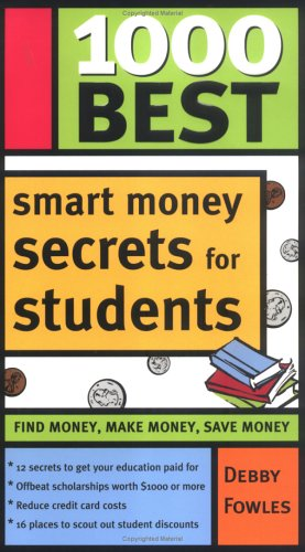 1000 Best Smart Money Secrets for Students 9781402205484