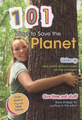 101 Ways to Save the Planet 9781406217506