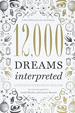 12,000 Dreams Interpreted 9781402784170