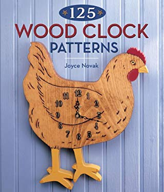 125 Wood Clock Patterns 9781402722615