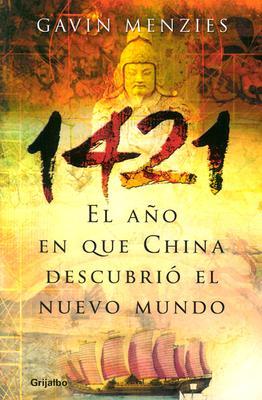 1421, El Aao Que China Descubrio El Mundo