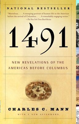 1491: New Revelations of the Americas Before Columbus 9781400032051