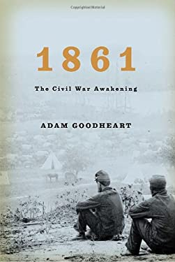 1861: The Civil War Awakening 9781400040155
