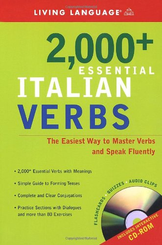 2000+ Essential Italian Verbs: The Easiest Way to Master Verbs and Speak Fluently [With CDROM] 9781400020973