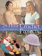 24-Hour Crochet Projects 6059211