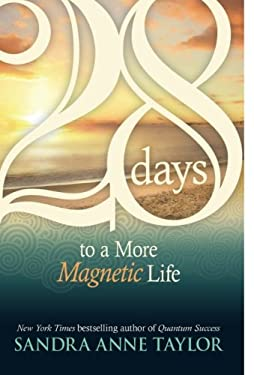 28 Days to a More Magnetic Life 9781401923907