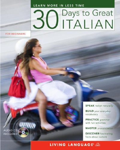 30 Days to Great Italian [With CD] 9781400023530