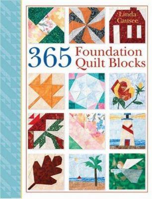 365 Foundation Quilt Blocks 9781402740411