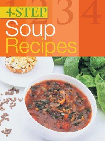 4-Step Soup Recipes 9781402707315