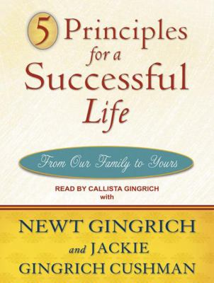 5 Principles for a Successful Life: From Our Family to Yours 9781400112203