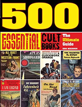 500 Essential Cult Books: The Ultimate Guide 9781402774850