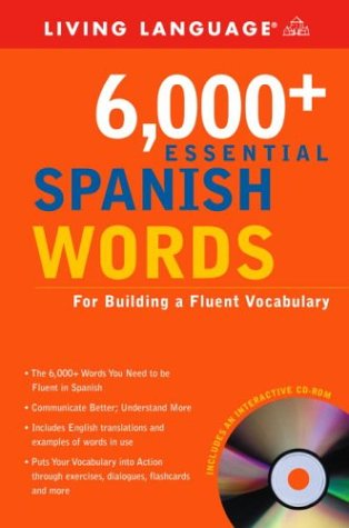 6,000+ Essential Spanish Words [With CDROM] 9781400020904