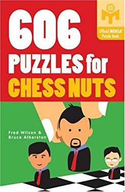 606 Puzzles for Chess Nuts 9781402760228