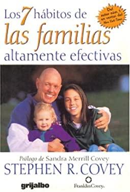 7 H?bitos de Las Familias Altamente Efectivas 9781400083411