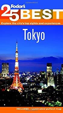 Fodor's 25 Best: Tokyo 9781400004027