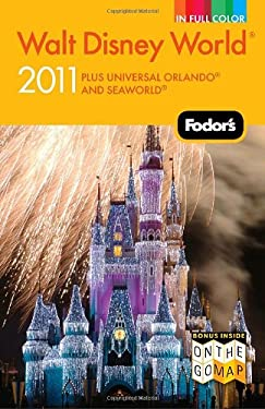 Fodor's Walt Disney World: With Universal, Seaworld and the Best of Central Florida 9781400004614