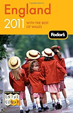 Fodor's England 2011: With the Best of Wales 9781400004836