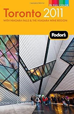 Fodor's Toronto: With Niagara Falls & the Niagara Wine Region 9781400005147