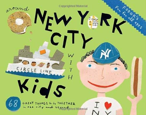 Fodor's Around New York City with Kids 9781400005154