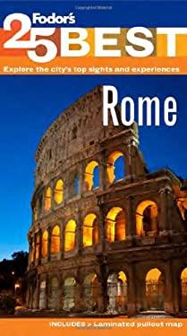 Fodor's Rome's 25 Best 9781400005505