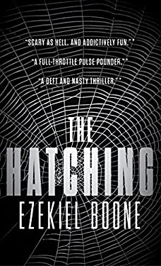 The Hatching: The Hatching Series, Book One (Hatching Series, The)
