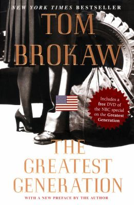 The Greatest Generation 9781400063147