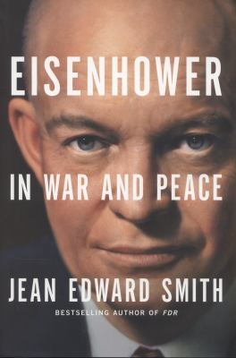 Eisenhower in War and Peace 9781400066933